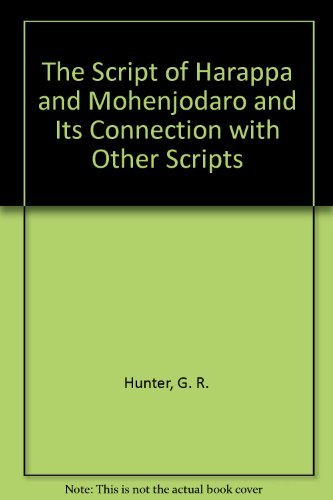 9788121505697: Script of Harappa and Mohenjodara and its Connection with other Scripts
