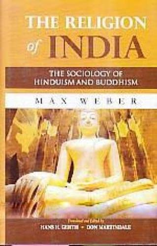 9788121505710: Religion of India (The Sociology of Hinduism and Buddhism)
