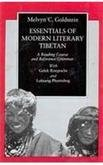 Essentials of Modern Literary Tibetan: A reading course and reference grammar with Gelek Rimpoche...