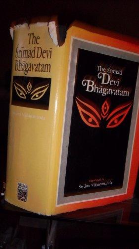 The Srimad Devi Bhagavatam (Part I & II): Swami Vijnanananda (Tr.)