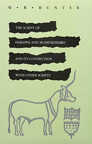 Script of Harappa & Mohenjodaro & Its: Hunter, Gerald R.
