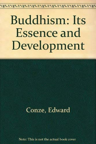 9788121506311: Buddhism: Its Essence and Development; With A Preface By Arthur Waley