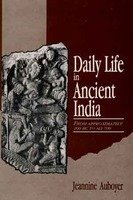 9788121506328: Daily Life in Ancient India: From Approximately 200 Bc to Ad 700