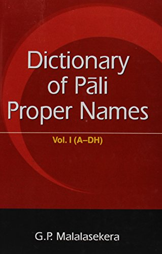 Dictionary Of Pali Proper Names, 2 Vols (Vol. I: A-Dh), (Vol. Ii: N-H)