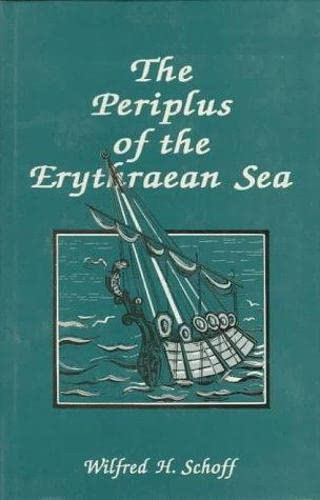 9788121506991: The Periplus Of The Erythraean Sea: Travel And Trade In The Indian Ocean By A Merchant Of The First Century