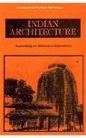 Indian Architecture: According To Manasara-Silpasatra, Manasara Series: Vol. II: Prasanna Kumar ...