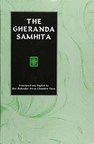 The Gheranda Samhita: Vasu Rai Bahadur