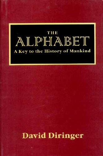 9788121507486: The Alphabet: A Key to the History of Mankind