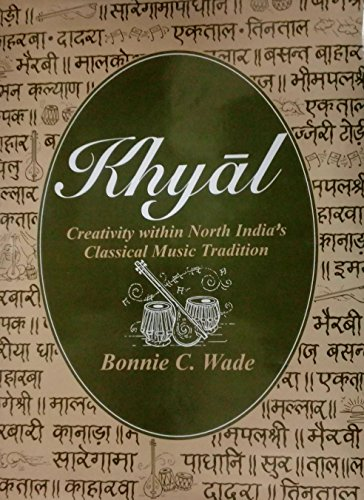 9788121507653: Khyal: Creativity within North India's Classical Music Tradition