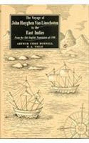The Voyage Of John Huyghen Van Linschoten To The East Indies: From The Old English Translation Of ...