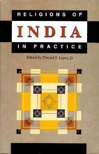 Religions Of India In Practice: Donald S. Lopez, Jr. (Ed.)
