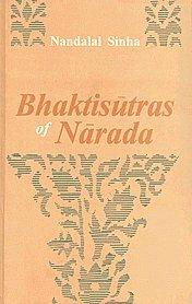 Bhaktisutras Of Narada: Nandalal Sinha