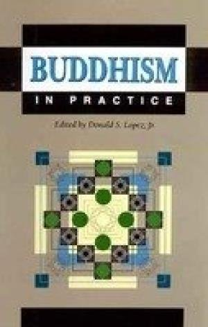 9788121508322: Buddhism in Practice [Sep 15, 1998] Donald S. Lopez and Lopez, Donald S.