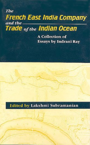 French East India Company and the Trade of the Indian Ocean