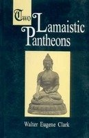9788121508810: Two Lamaistic Pantheons (2 Volume Set)