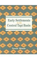 Early Settlements In The Central Tapi Basin: Vasant Shinde, With