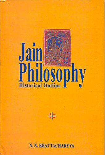 Jain Philosophy: Historical Outline: N.N. Bhattacharyya