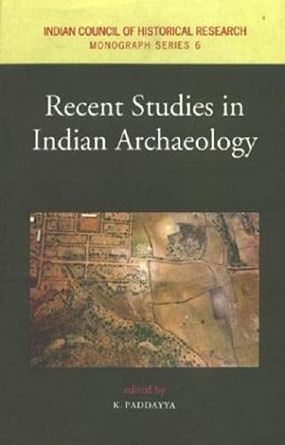 Recent Studies in Indian Archaeology (Indian Council: K. Paddaya