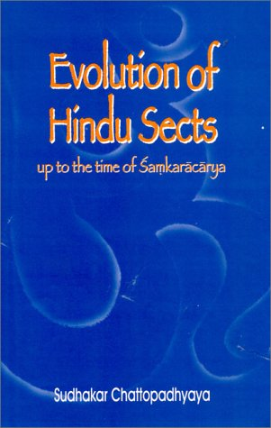 Evolution of Hindu Sects: Chattopadhyaya Sudhakar