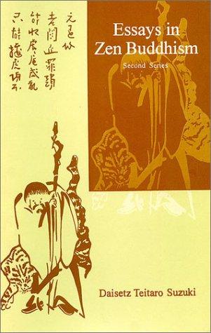 Essays in Zen Buddhism (Second Series): Daisetz Teitaro Suzuki (Author) & Christmas Humphreys (Ed.)