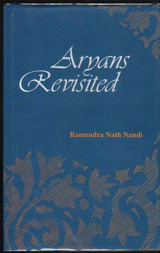 Aryans Revisited: Ramendra Nath Nandi