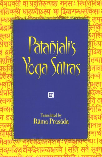Patanjali's Yoga Sutras: With The Commentary Of Vyasa And The Gloss Of Vachaspati Misra: Rama ...