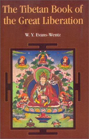 The Tibetan Book of the Great Liberation (9788121509701) by W. Y. Evans-Wentz