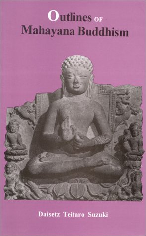 9788121509787: Outlines of Mahayana Buddhism