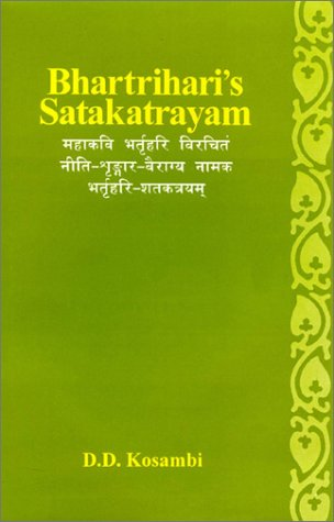 Bhartrharis Satakatrayam : With The Oldest Commentary: D. D. Kosambi