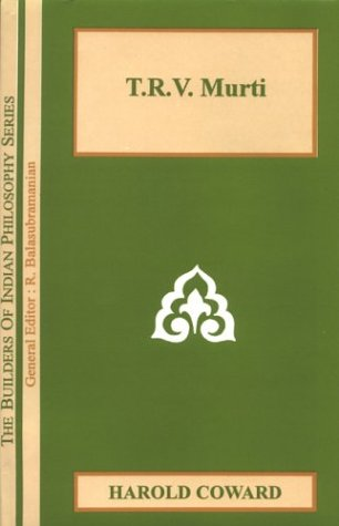 9788121510776: T. R. V. Murti (Builders of Indian Philiosophy Series)