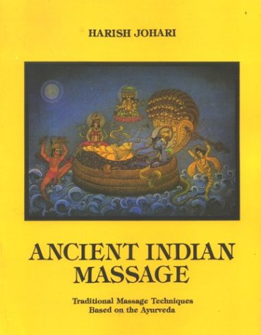 9788121510868: Ancient Indian Massage: Traditional Massage Techniques