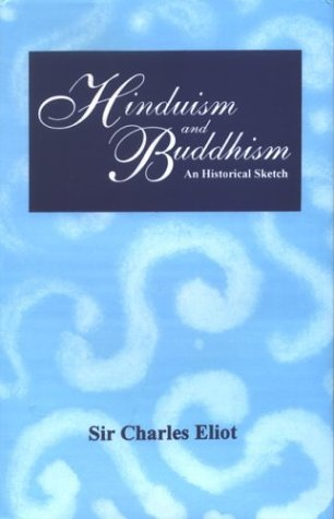 Hinduism And Buddhism: An Historical Sketch, 3 Vols