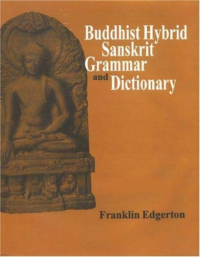 9788121511100: Buddhist Hybrid Sanskrit Grammar and Dictionary