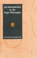 An Introduction to the Yoga Philosophy