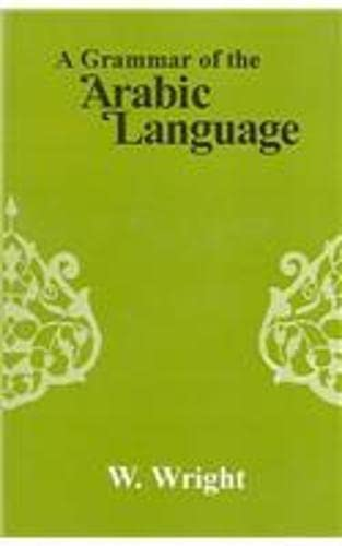 A Grammar Of The Arabic Language: Translated From The German Of Caspari And Edited With Numerous ...