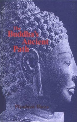 The Buddha's Ancient Path: Piyadassi Thera