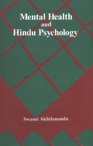 Mental Health and Hindu Psychology: Swami Akhilananda
