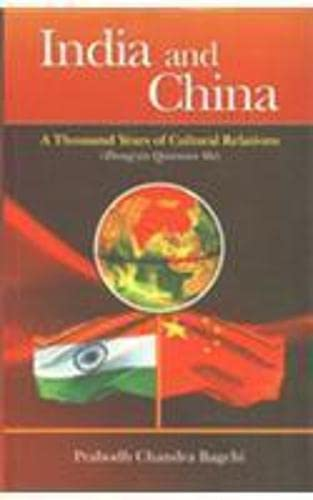 India And China: A Thousand Years Of: Prabodh Chandra Bagchi.