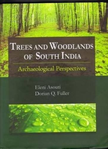 Trees And Woodlands Of South India: Archaelogical Perspectives