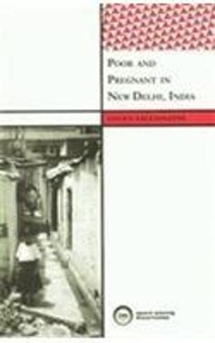 Poor and Pregnant in New Delhi, India: Helen Vallianatos