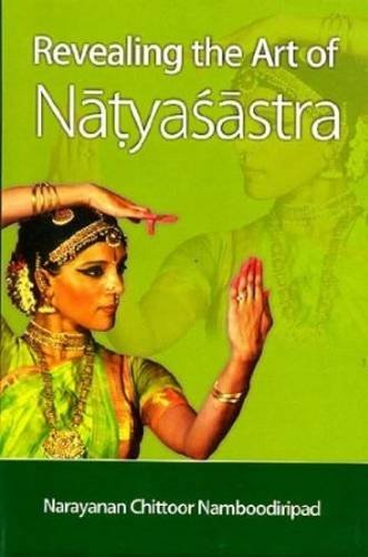 Revealing the Art of Natyasastra