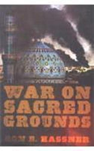 War On Sacred Grounds: Ron E. Hassner