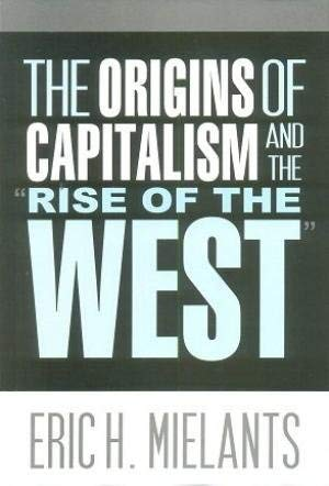 9788121512442: The Origins of Capitalism and the Rise of the West