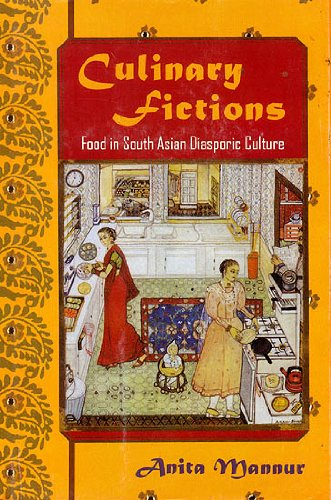 9788121512459: Culinary Fictions: Food in South Asian Diasporic Culture
