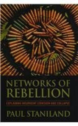 9788121512862: Networks of Rebellion: Explaining Insurgent Cohesion and Collapse
