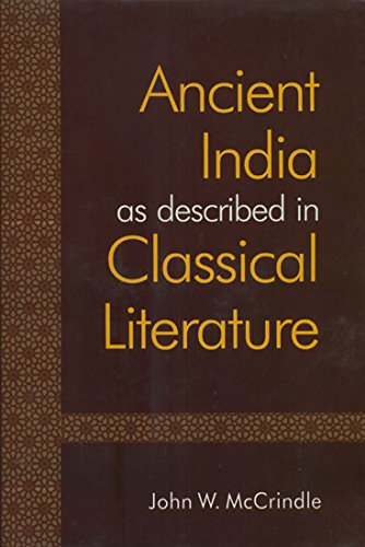 Ancient India as described in Classical Literature: Being a Collection of Greek and Latin texts R...