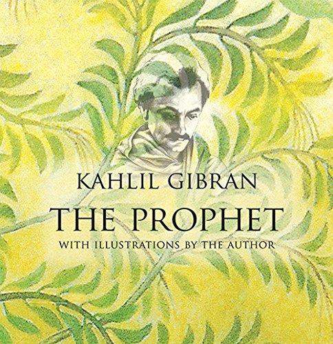 The Prophet: Gibran Kahlil