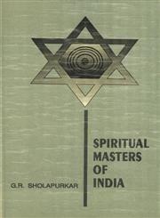 Spiritual Masters of India: (20th Century): G.R. Sholapurkar