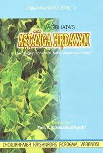 Vagbhata's Astanga Hrdayam Vol I (Texts, English: Translated by Prof.