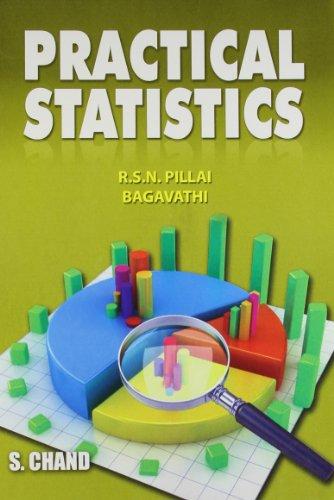 Practical Statistics: Pillai R.S.N. Bagavathi
